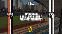 Atlético-GO 1 x 1 Santos - Melhores Momentos & Gols - Brasileirão Série A 2017