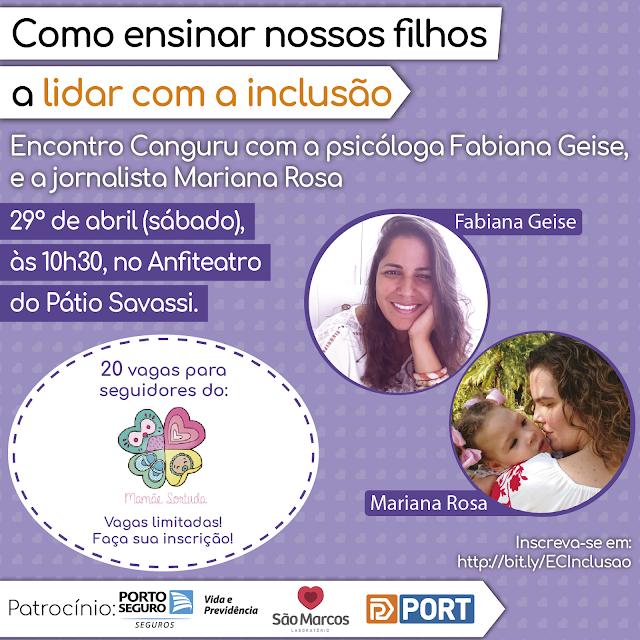 Revista Canguru, Canguru on line, Encontro Canguru, Mariana Rosa , Fabiana Geise Braga, inclusão.