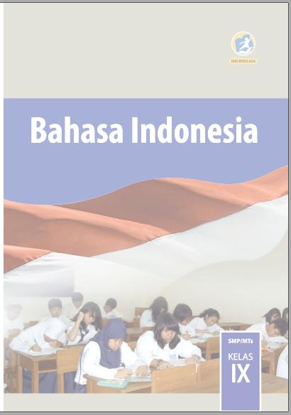 Unduh Buku Bahasa Indonesia Smp Mts Kelas Ix Viii Vii Buku Siswa Dan Buku Guru Zuhri Indonesia