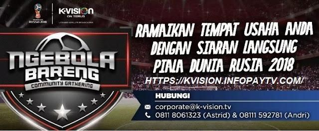Cara Izin Nonton Bareng Piala Dunia 2018 K Vision