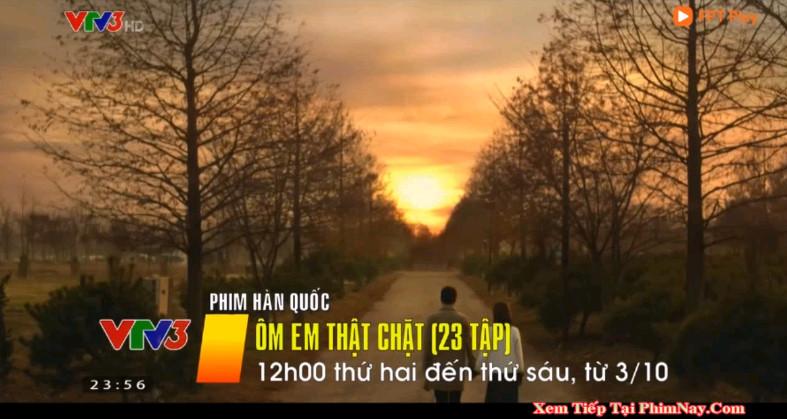 Ôm Em Thật Chặt - VTV3 (2019)