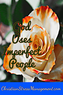Christian Sermons: God uses imperfect people