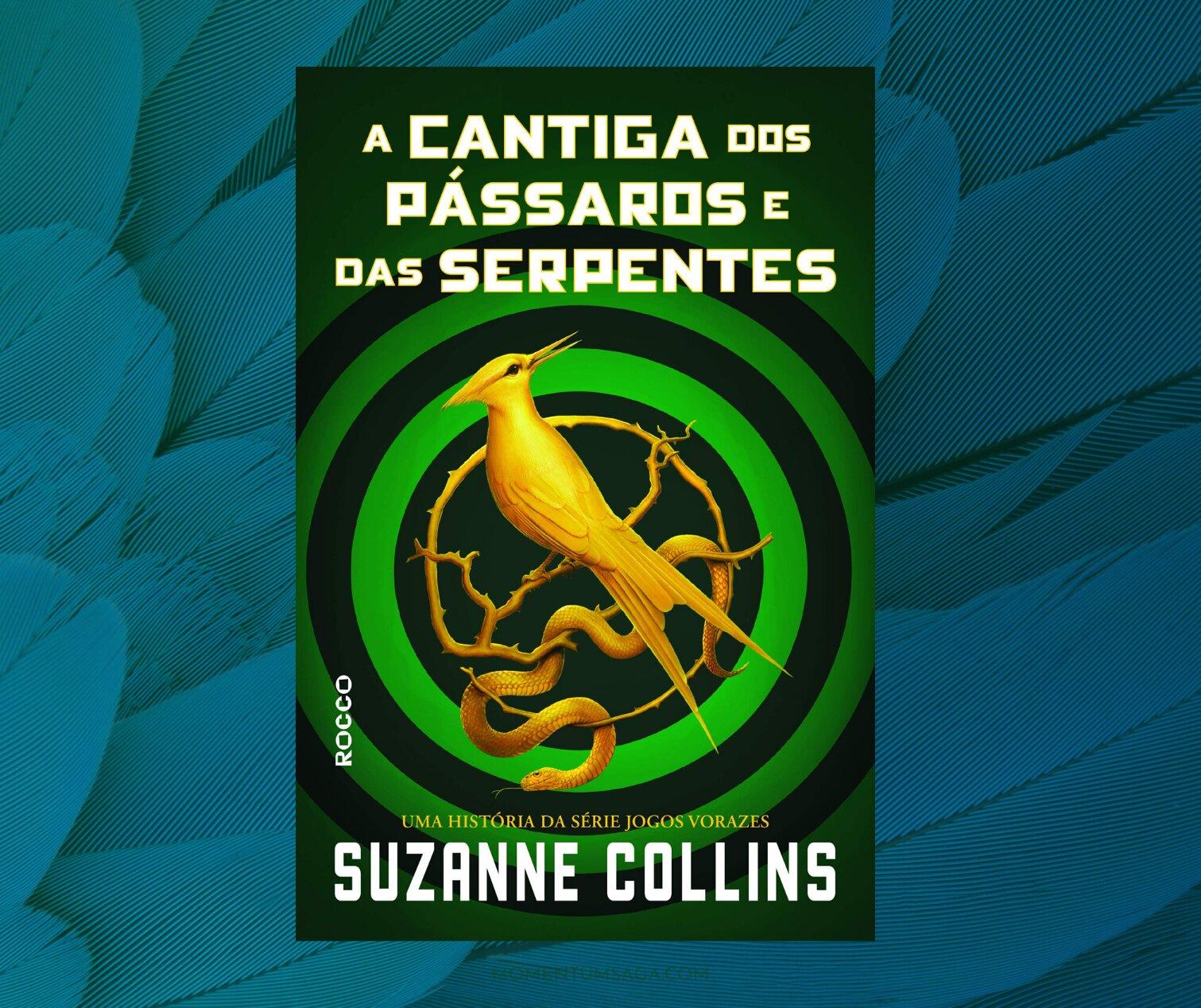 Resenha: A Cantiga dos Pássaros e das Serpentes, de Suzanne Collins