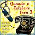V. A. - Quando O Telefona Toca - Vol. 3 (2008)