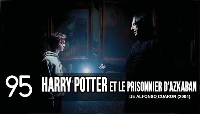 95 - Harry Potter et le Prisonnier d'Azkaban (Alfonso Cuaron, 2004)