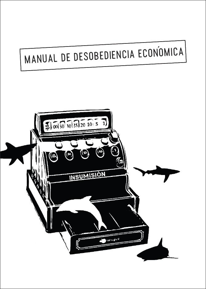 GAtos Sindicales: Manual de Desobediencia económica