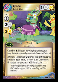 My Little Pony Tymbal, Talk it Out Friends Forever CCG Card