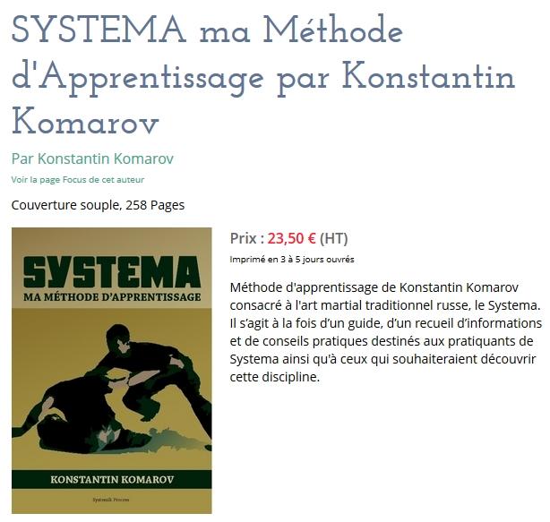 Méthode d'apprentissage de Konstantin Komarov consacré à l'art martial traditionnel russe, le Systema. Il s'agit à la fois d'un guide, d'un recueil d'informations et de conseils pratiques destinés aux pratiquants de Systema ainsi qu'à ceux qui souhaiteraient découvrir cette discipline.