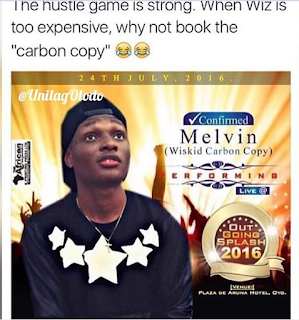 When Wizkid Is Too Expensive, Why Not Book The Carbon Copy