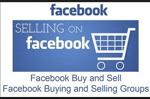Facebook Selling Groups Near Me | Buy and Sell Groups - How To Create Facebook Selling Groups