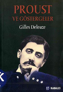 Gilles Deleuze - Proust ve Göstergeler