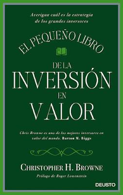 LIBRO - El pequeño libro de la inversión en valor  Christopher H. Browne (Deusto - 11 octubre 2016)  Edición papel & digital ebook kindle  ECONOMIA & BOLSA | Comprar en Amazon España