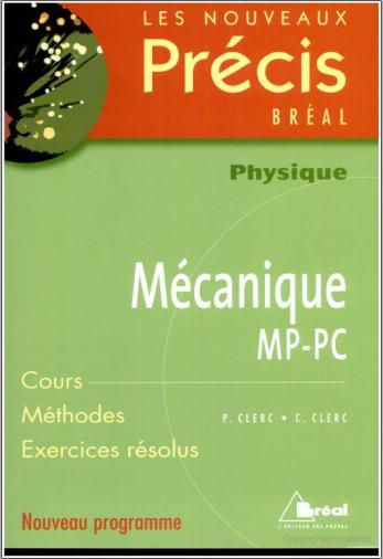 Livre : Nouveaux précis de Mécanique MP-PC - Editions Bréal PDF