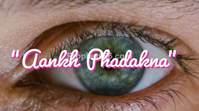 Eye Twitching or Aankh Phadakna and the Hindu Occult Remedy