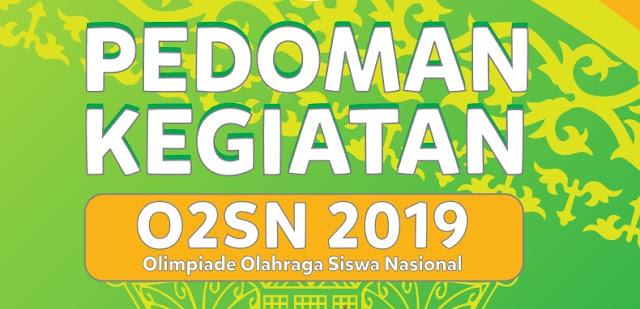 Download Pedoman/Panduan/Petunjuk Teknis O2SN SMA 2019