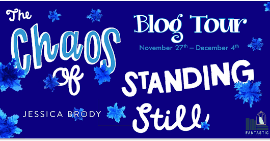 The Chaos of Standing Still by Jessica Brody ~ #BlogTour #review & #giveaway