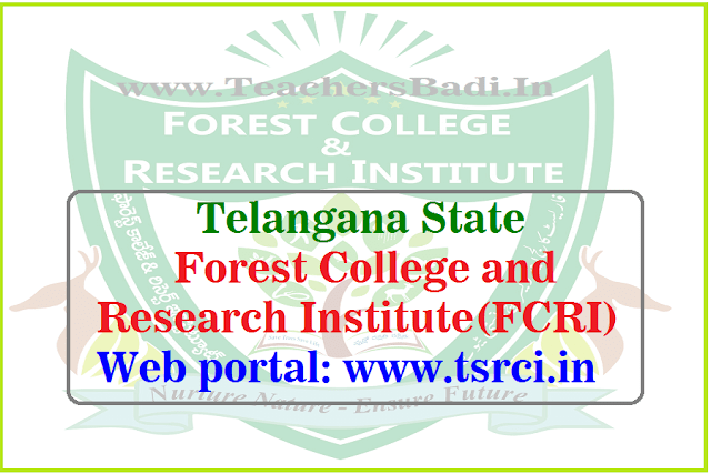 TS Forest College and Research Institute,TSFCRI Web portal,tsrci.in
