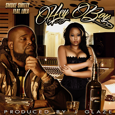 Red Hot Single! Smoke Smitty feat. Lola - Hey Boy