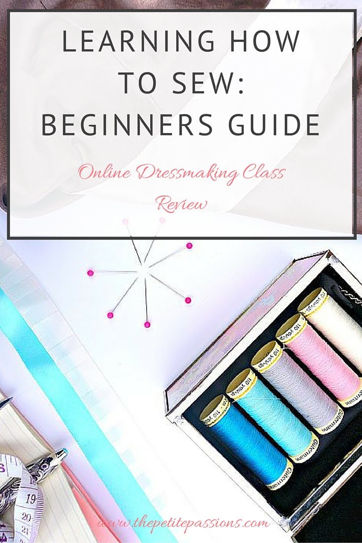Learning how to sew; beginners guide. Online dressmaking course review