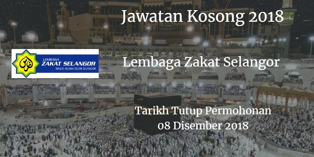 Jawatan Kosong Lembaga Zakat Selangor 08 Disember 2018