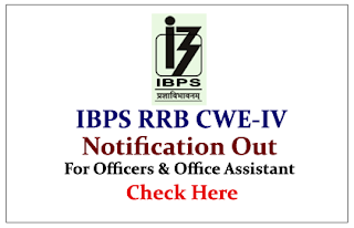 IBPS RRB CWE IV Notification Out
