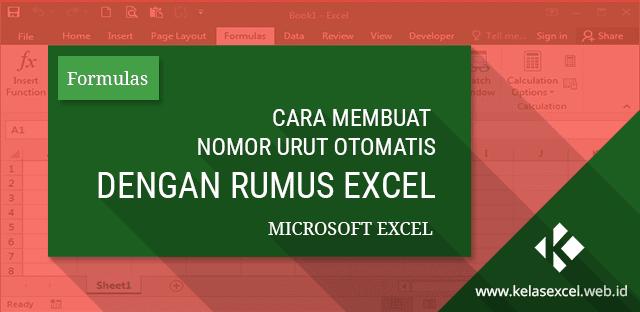 6 Rumus Excel Untuk Membuat Nomor Urut/ Penomoran Otomatis