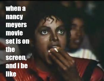 Funny meme interior design Michael Jackson Nancy Meyers by Hello Lovely Studio