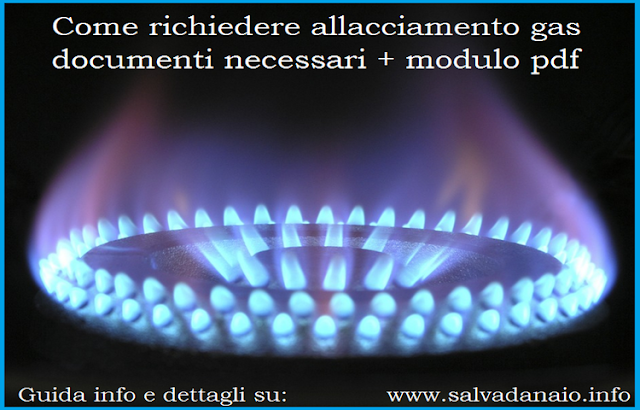 allacciamento gas documenti necessari