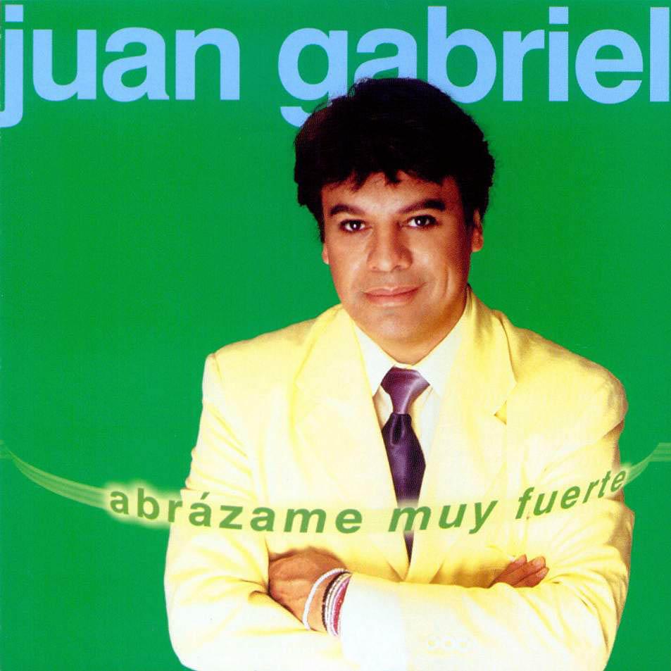 Juan Gabriel Abrazame Muy Fuerte
