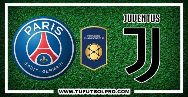 Ver PSG vs Juventus EN VIVO Por Internet Hoy 26 de Julio 2017