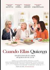 pelicula Cuando Ellas Quieren (2018)