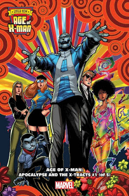Age of X-Man: Apocalypse and the X-Tracts