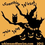 Something Wicked Coming this Way