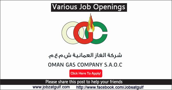 Job Vacancies   Oman Gas Company S A O C  (OGC) - Jobzatgulf com