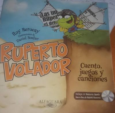 """Ruperto Volador"" de Roy Berocay"