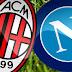 موعد مباراة Milan vs Napoli ميلان ونابولي اليوم الثلاثاء 29-01-2019 في مباريات كاس ايطاليا