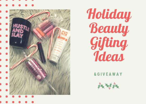 Glitterbuzzstyle Holiday Beauty Gifting Ideas Giveaway
