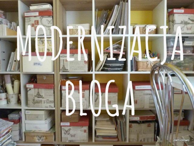 kilka słów o modernizacji bloga