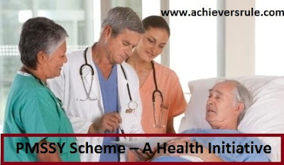 PMSSY Scheme - A Health Initiative