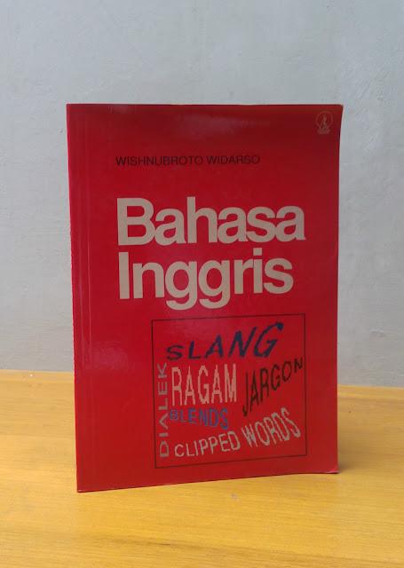 BAHASA INGGRIS, Wishnubroto Widarso