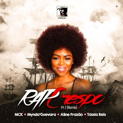 MCK - Rap Crespo (Remix) Feat. Mynda'Guevara, Aline Frazão e Tássia Réis