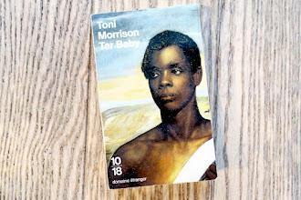 Lundi Librairie : Tar Baby - Toni Morrison