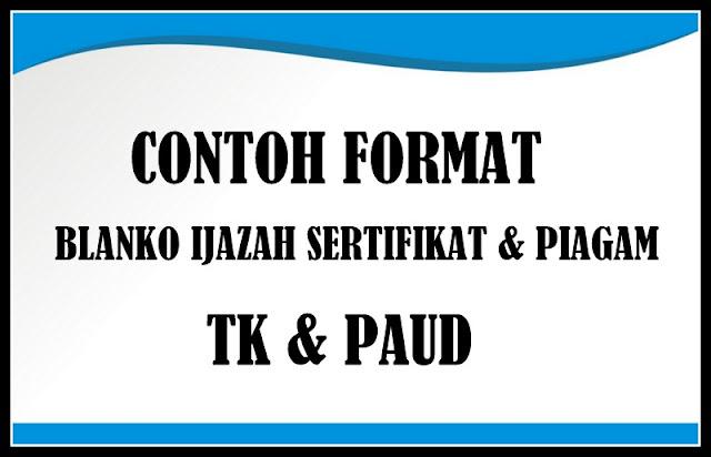 Download Contoh Format Blanko Ijazah Sertifikat Atau Piagam TK & PAUD