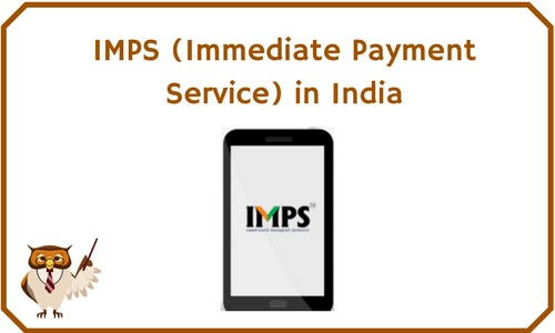 IMPS (Immediate Payment Service) in India | BankExamsToday