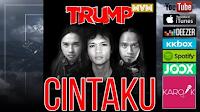 Lirik Lagu Trump Band Cintaku