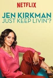 Jen Kirkman: Đơn Giản Là Vui?