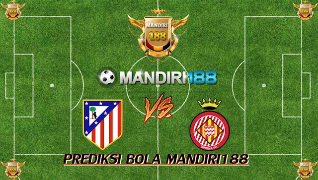 AGEN BOLA - Prediksi Atletico Madrid vs Girona 20 Januari 2018