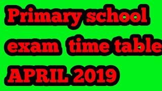 GUJARAT PRIMARY SCHOOL EXAM TIME TABLE APRIL 2019 LATEST paripatra
