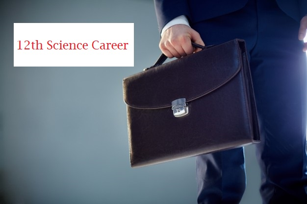 12th पास करने के बाद क्या करें - Career option after 12th Science