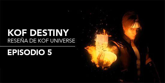 http://www.kofuniverse.com/2017/09/resena-de-kof-destiny-episodio-5.html